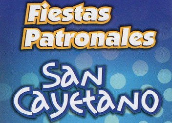 Del 6 Al 8 De Agosto, San Cayetano Celebra Sus Fiestas