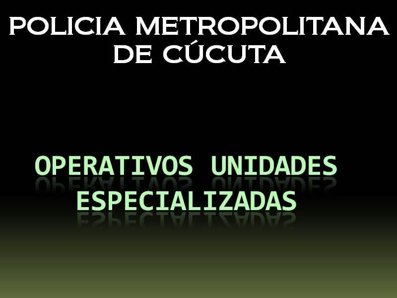 Casos Operativos Relevantes -290910 Unidades Especializadas Mecuc